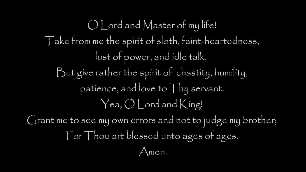 St. Ephrem The Syrian's Lenten Prayer