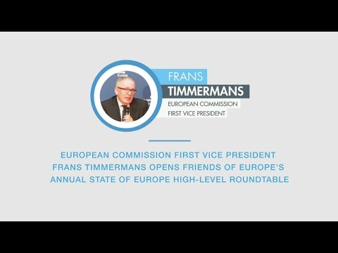 Frans Timmermans opens Friends of Europe's annual State of Europe high-level roundtable