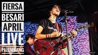 FIERSA BESARI APRIL Live From Authenticity Palembang 2019