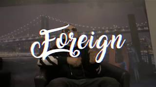 Rah Lito - Foreign (Official Music Video)