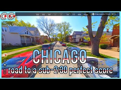 Geoguessr - Chicago Map - Can I Get A Perfect Score In Under 2:30?