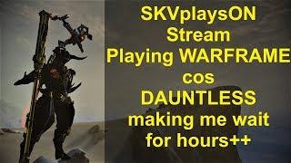SKVplaysON - Stream, Got to play Dauntless finally.., [ENGLISH] PC Gameplay