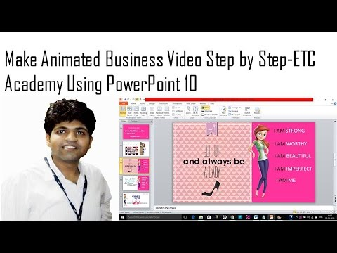 How to Make Animated Business Video Using Powerpoint -ETC Academy India