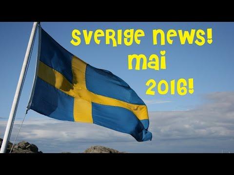 Sverige News! Mai 2016!