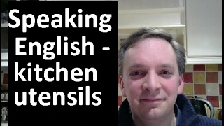 English Pronunciation 46 kitchen utensils
