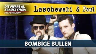 Laschewski & Paul – Bombige Bullen [1/2]