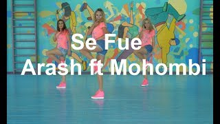 DanceFit Держи ритм Se Fue Arash Ft Mohombi Easy Fitness Dance Choreography