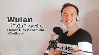 Cici Paramida Wulan Merindu Cover Dodhoo Karaoke Male Version