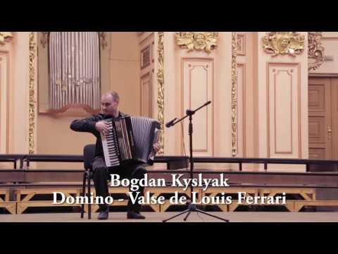 Bogdan Kyslyak - Domino - Valse de Louis Ferrari