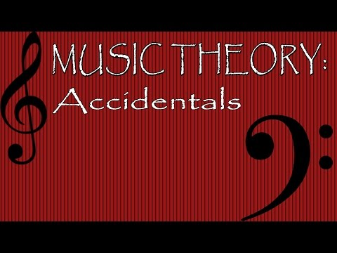 Music Theory: Accidentals