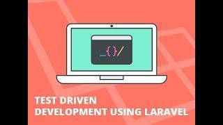 APIs in Laravel Using TDD - Store Part 1