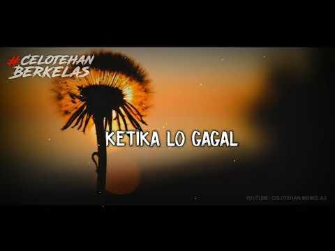 "Story WA Keren ""Ketika Lo Gagal"" - Celotehan Berkelas"