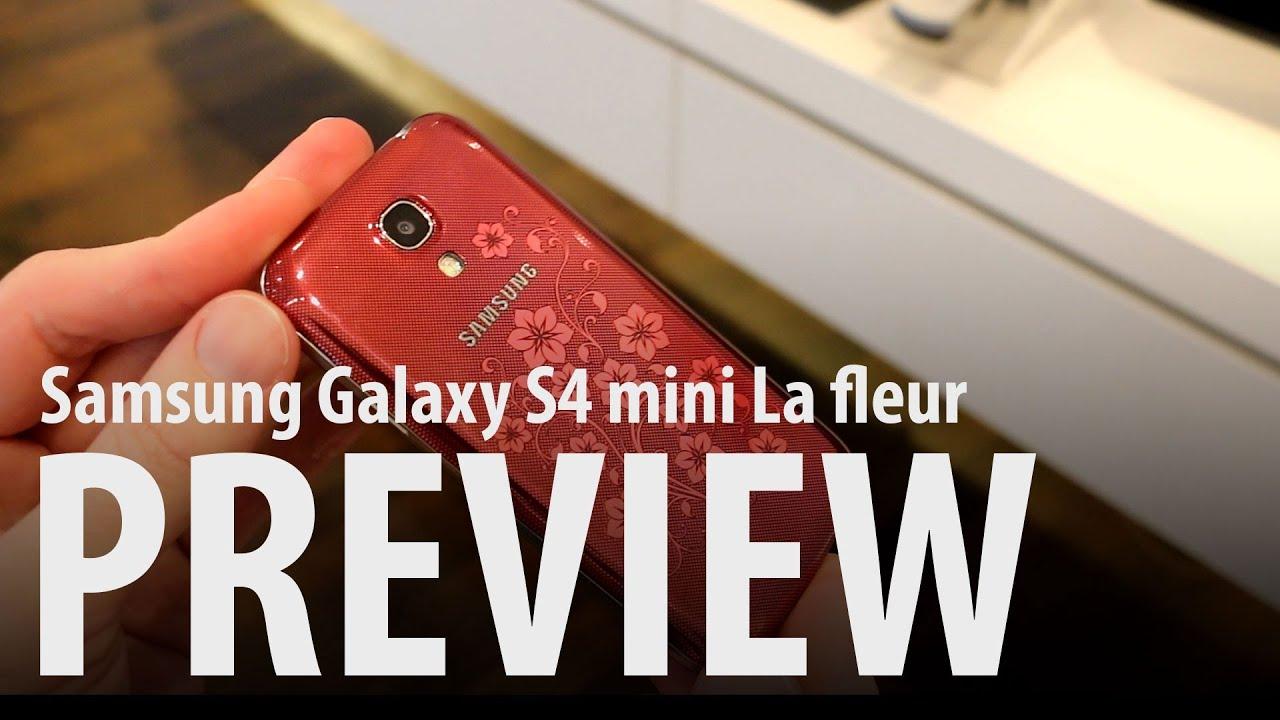 Samsung Galaxy S4 Mini La Fleur Edition Preview Youtube