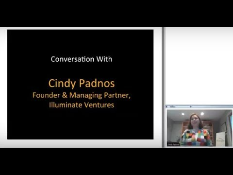 368th 1Mby1M Roundtable September 21, 2017: With Cindy Padnos, Illuminate Ventures