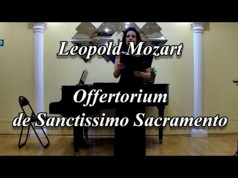 Leopold Mozart - Offertorium de Sanctissimo Sacramento - Maria Zhilkina from YouTube · Duration:  1 minutes 50 seconds