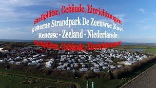 5 Sterne Strandpark / Camping De Zeeuwse Kust NL Renesse