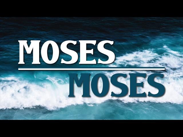 9-8-19 Moses Moses #1