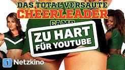 [HD] Das total versaute Cheerleader Camp | Zu HART für YOUTUBE | Ganzer Film auf NETZKINO.DE