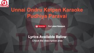 Unnai Ondru Ketpen Karaoke Puthiya Paravai Karaoke
