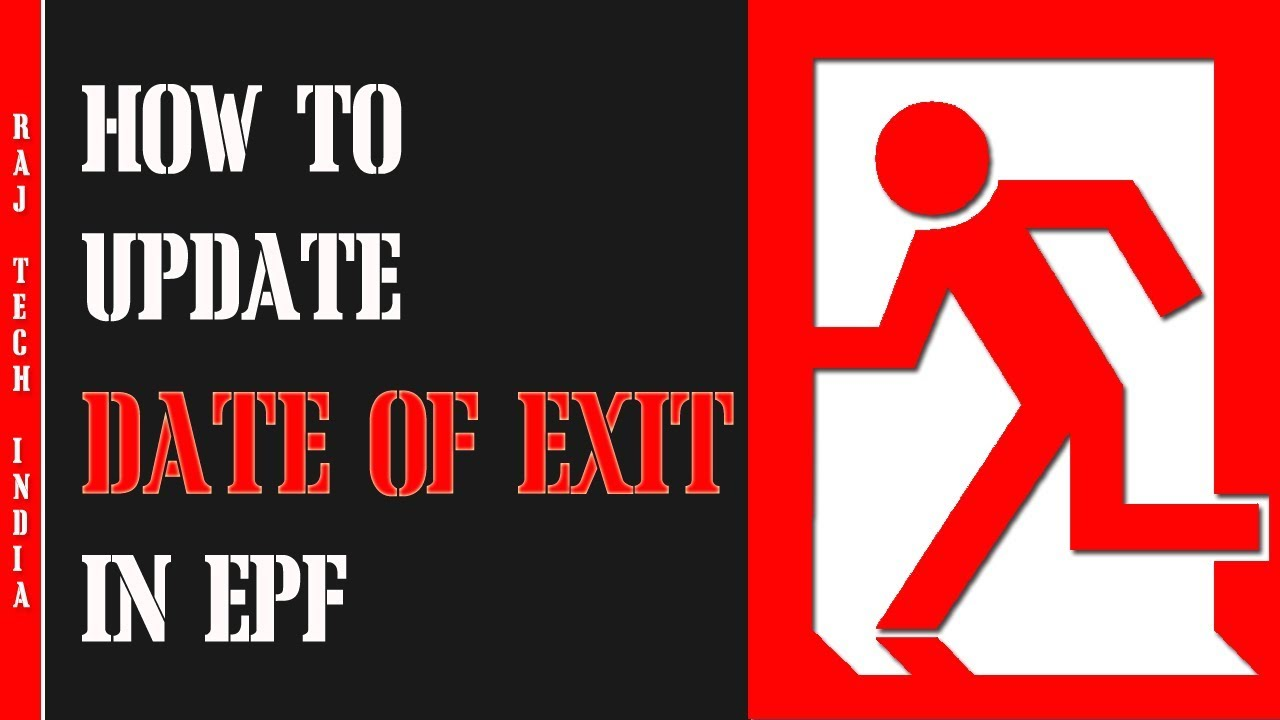 How To Update Date Of Exit In EPF - YouTube