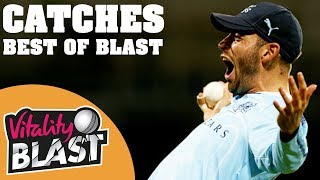 The Most Extraordinary Catches | Best Of Blast | Vote For Your Favourite!
