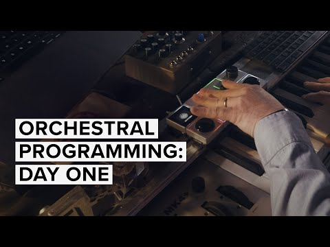 Orchestral Programming: Day One