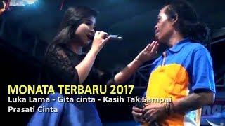 Om Monata Terbaru Duet Romantis Sodiq Anisa Rahma - Luka Lama mp3 gratis