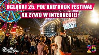 Oglądaj 25. Pol'and'Rock Festival na żywo w internecie!