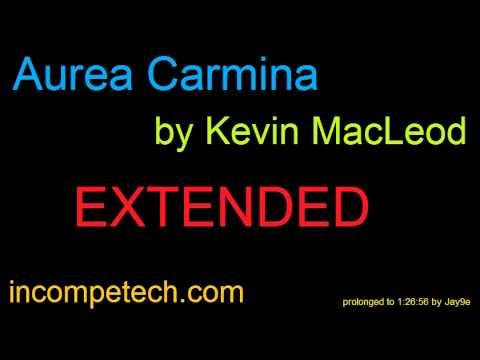 Kevin MacLeod ~ Aurea Carmina 1 hour 27 minutes