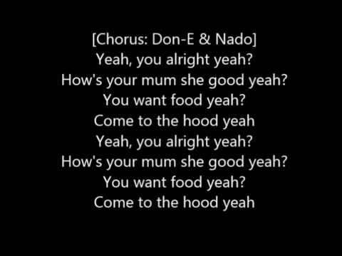 Don E - You Alright Yh? Ft. Nado (Lyrics Video)