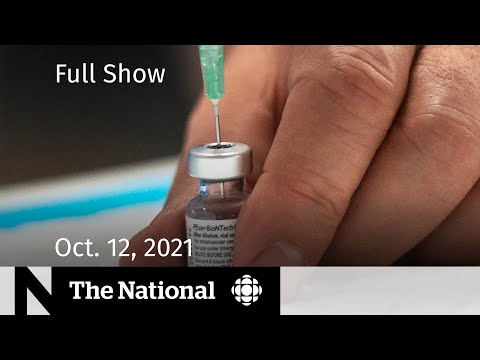CBC News: The National   Vaccine ultimatum, Women in Afghanistan, Drone delivers lungs