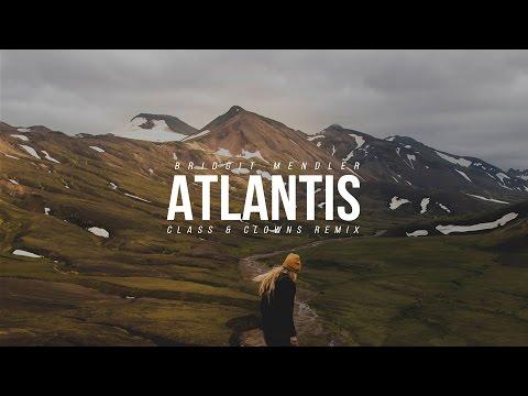 Bridgit Mendler - Atlantis Feat. Kaiydo (Class & Clowns Remix)