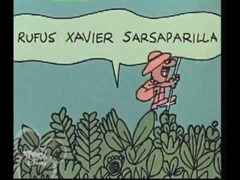 Schoolhouse Rock  Rufus Xavier Sarsaparilla