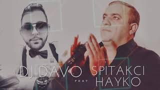 DJ DAVO FT HAYKO - 'KAXOTEM QEZ HAMAR' █▬█ █ ▀█▀ 2018