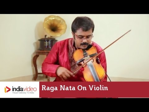 Raga Series - Jayadevan presents Raga Nata on Violin