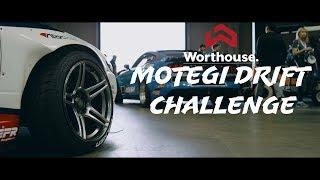 Worthouse Drift Team   Motegi Drift Challenge