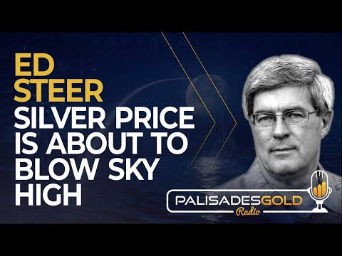 Ed Steer: Silver Price is About to Blow Sky High