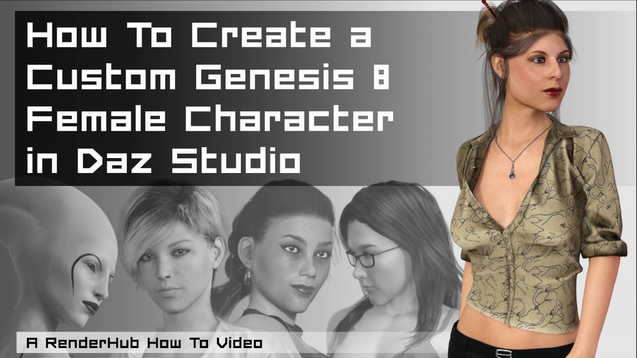 How To Create a Custom Genesis 8 Female Character in Daz Studio