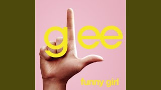 Watch Glee Cast Funny Girl feat Idina Menzel video
