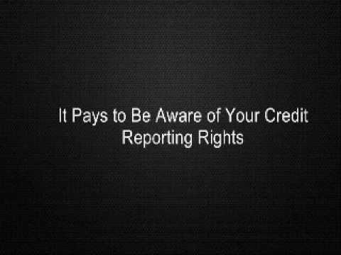 It Pays to Be Aware of Your Credit Reporting Rights