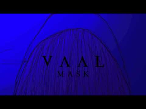 Vaal - Mask