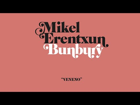 Mikel Erentxun & Bunbury - Veneno (Videoclip Oficial)