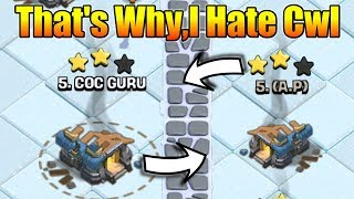 That's Why I Hate Clan War League In Clash Of Clans - Because I'm Noob