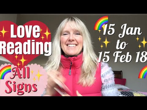 15 January - 15 February 2018 Love Reading - All Signs!