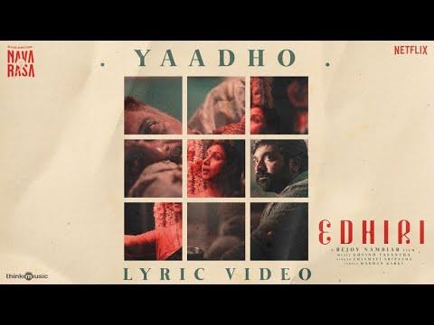 Yaadho - Edhiri   Vijay Sethupathi   Bejoy Nambiar   Govind Vasantha   Chinmayi   Navarasa