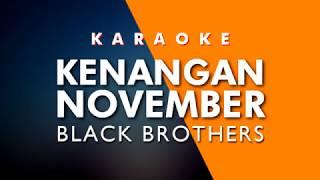 Download Lagu BLACK BROTHER - KENANGAN NOVEMBER - Nada Cewek mp3