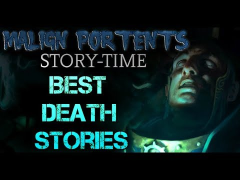 Best Death Stories: Malign Portents Story-Time