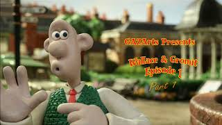 Wallace & Gromit's Grand Adventures: EP 1 - Part 1