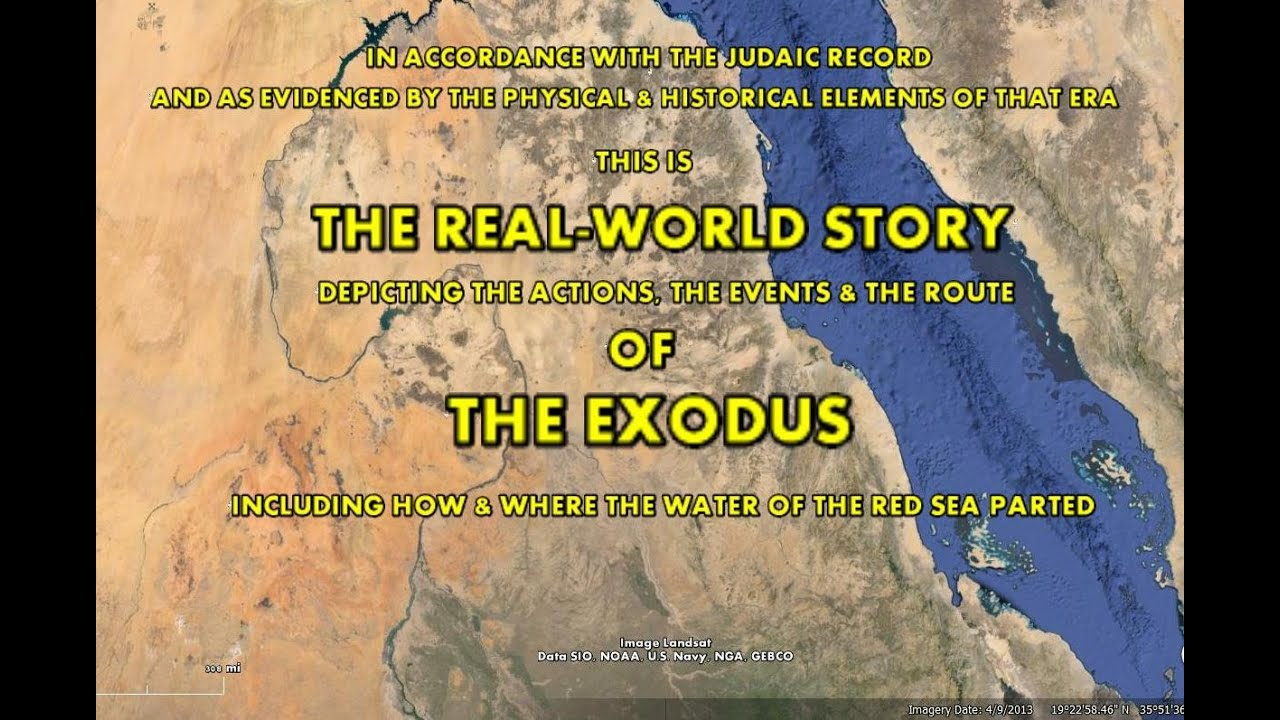 The Exodus Story  The RealWorld Story including the crossing of