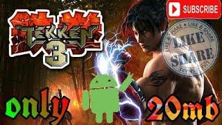 Tekken 3 for android |||only20mb||| pure gameplay by gaming chamms tekken series tekken 7